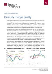 2018-09-03 Oil - Perspectives - Quantity trumps quality cover