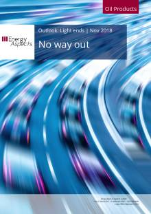 2018-11 Oil - Light ends Outlook - No way out cover