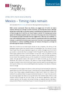 2019-03-29 Natural Gas - North America - Mexico – Timing risks remain cover