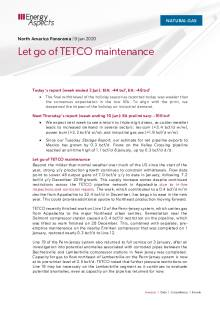 2020-01-09 Natural Gas - North America - Let go of TETCO maintenance cover